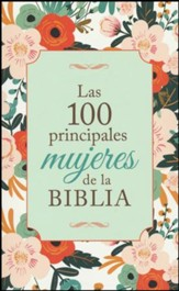 Las 100 Principales Mujeres de la Biblia  (The Top 100 Women of the Bible)