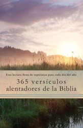 365 Versículos Alentadores de la Biblia  (365 Encouraging Verses of the Bible)