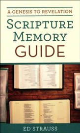 Know Your Bible: A Genesis to Revelation Scripture Memory Guide