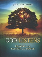 God Listens: Praying with Passion and Power (slightly imperfect)