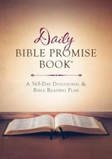 The Daily Bible Promise Book: A 365-Day Devotional &  Bible Reading Plan