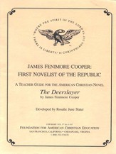 Syllabus for The Deerslayer: James Fenimore Cooper, Novelist of the Republic