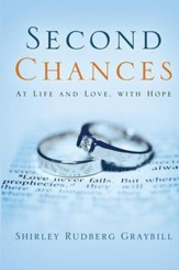 Second Chances, With Life and Love, With Hope