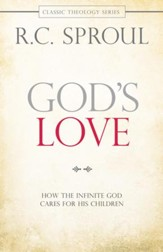 God's Love: How the Infinite God Cares for His Children - eBook