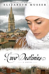 Two Destinies: A Novel - eBook