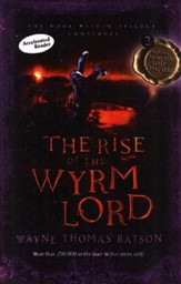 #2: The Rise of the Wyrm Lord