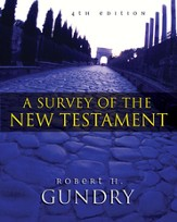 A Survey of the New Testament: 4th Edition / New edition - eBook