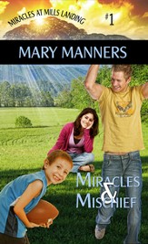 Miracles and Mischief (Short Story) - eBook
