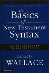 The Basics of New Testament Syntax  - Slightly Imperfect