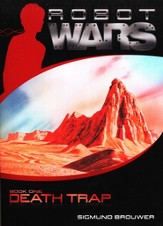 Robot Wars: Death Trap, Book One