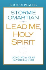 Lead Me, Holy Spirit Book of Prayers: Longing to Hear the Voice of God - eBook
