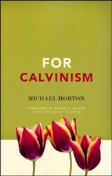 For Calvinism