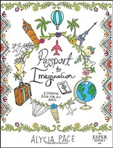 Passport to Imagination: A Coloring Book for All Ages
