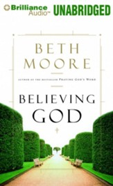 Believing God - unabridged audio book on CD
