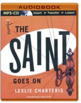 #14: The Saint Goes On - unabridged audio book on CD