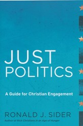 Just Politics: A Guide for Christian Engagement - eBook