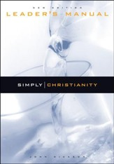 Simply Christianity: Leader's Manual
