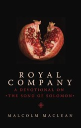 Royal Company: A Devotional on Song of Solomon - eBook