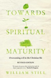 Towards Spiritual Maturity: Overcoming evil in the Christian Life - eBook