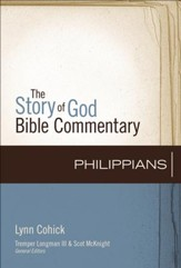 Philippians: The Story of God Bible Commentary