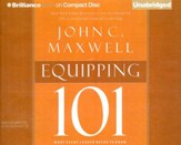 Equipping 101: What Every Leader Needs to Know - unabridged audio book on CD