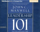 Leadership 101: What Every Leader Needs to Know - unabridged audio book on CD