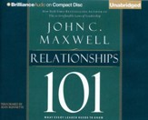 Relationships 101: What Every Leader Needs to Know - unabridged audio book on CD