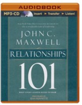 Relationships 101: What Every Leader Needs to Know - unabridged audio book on MP3-CD
