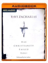 Has Christianity Failed You? - unabridged audio book on MP3-CD