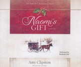 Naomi's Gift: An Amish Christmas Story - unabridged audio book on CD