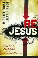 ReJesus: A Wild Messiah for a Missional Church - eBook