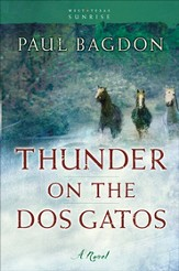 Thunder on the Dos Gatos: A Novel - eBook