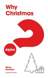 Why Christmas? (Alpha Series)
