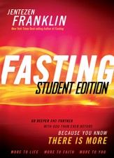 Fasting Student Edition: Go deeper and further with God than ever before - eBook