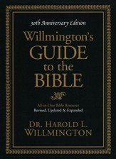 Willmington's Guide to the Bible, 30th Anniversary Edition