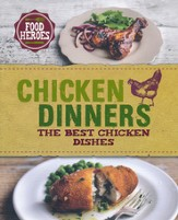 Chicken Dinners: The Best Chicken Dishes