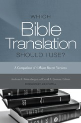 Which Bible Translation Should I Use? - eBook