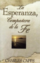 La Esperanza, Compañnera de la Fe  (Hope, A Partner to Faith)