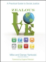 Zealous Love: A Practical Guide to Social Justice - eBook