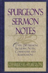 Spurgeon's Sermon Notes One Volume