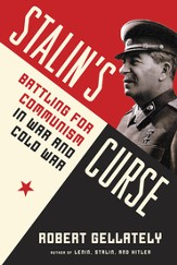 Stalin's Curse: Battling for Communism in War and Cold War - eBook