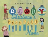 Daddy Christmas and Hanukkah Mama - eBook