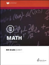 Grade 8 Math LIFEPAC 1: The Real  Number System (Updated Ed.)