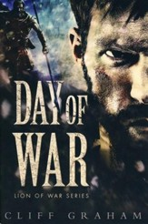 Day of War, Lion of War Series #1