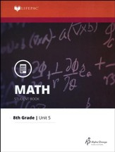 Grade 8 Math LIFEPAC 5: More With Functions (Updated Edition)