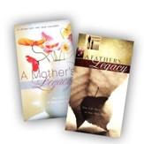 A Mother's Legacy and A Father's Legacy 2 Volumes