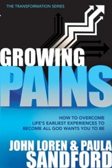 Growing Pains: How to overcome life's earliest experiences to become all God wants you to be. - eBook
