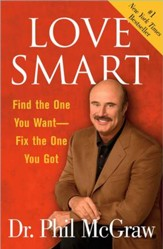 Love Smart: Find the One You Want-Fix the One You Got - eBook