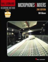 Hal Leonard Recording Method-Book 1: Microphones & Mixers-2nd Edition Book DVD-ROM Pack