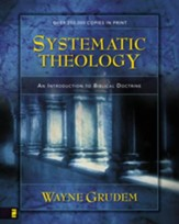 Systematic Theology: An Introduction to Biblical Doctrine - eBook